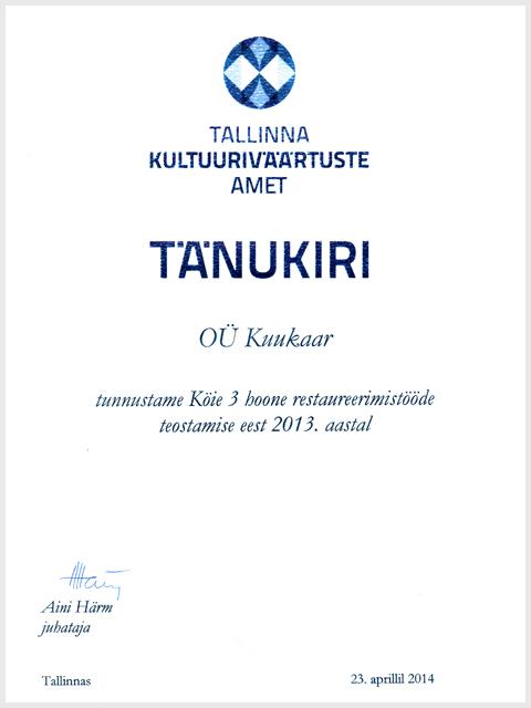 Tunnustus Köie 3 hoone restaureerimistööde eest 2013. aastal